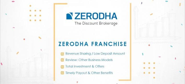 Zerodha SubBroker Franchise