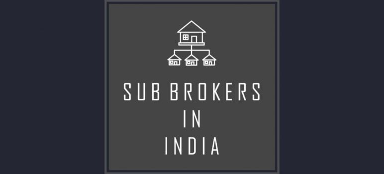 Sub Brokers in India - Featured Image